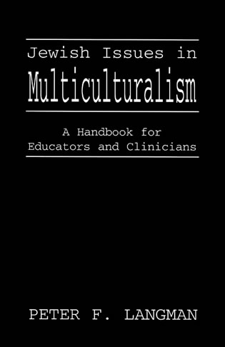 Cover image for the book Jewish Issues in Multiculturalism: A Handbook for Educators and Clinicians