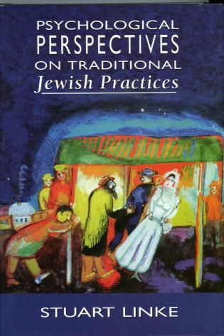 Cover image for the book Psychological Perspectives on Traditional Jewish Practices