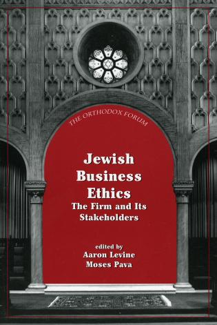 Cover image for the book Jewish Business Ethics: The Firm and Its Stakeholders