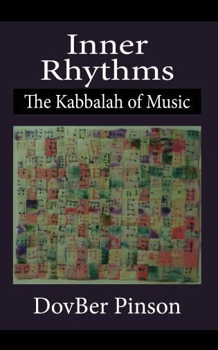 Cover image for the book Inner Rhythms: The Kabbalah of Music