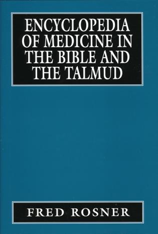 Cover image for the book Encyclopedia of Medicine in the Bible and the Talmud