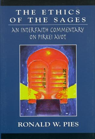 Cover image for the book The Ethics of the Sages: An Interfaith Commentary of Pirkei Avot