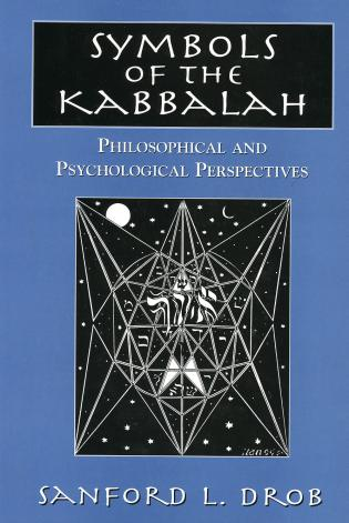 Cover image for the book Symbols of the Kabbalah: Philosophical and Psychological Perspectives