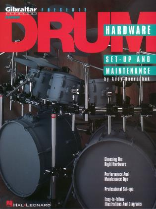 Cover image for the book Drum Hardware: Set-Up and Maintenance