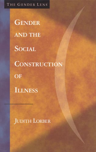 Cover image for the book Gender and the Social Construction of Illness, First Edition