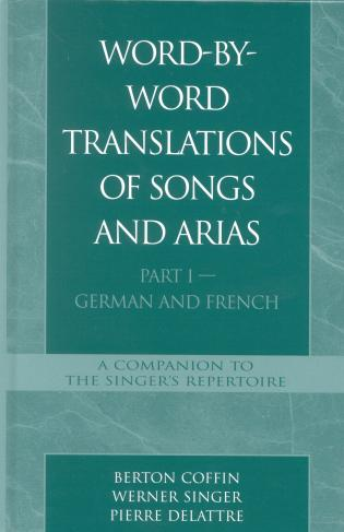 Cover image for the book Word-By-Word Translations of Songs and Arias, Part I: German and French