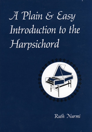 Cover image for the book A Plain & Easy Introduction to the Harpsichord