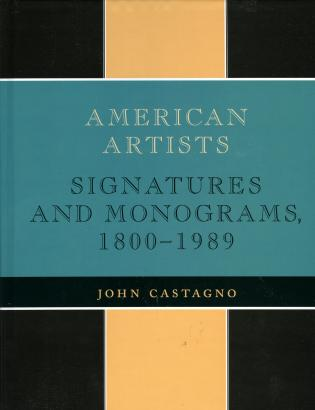 Cover image for the book American Artists: Signatures and Monograms, 1800 to 1989