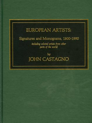 Cover image for the book European Artists: Signatures and Monograms, 1800-1990, Including Selected Artists from Other Parts of the World