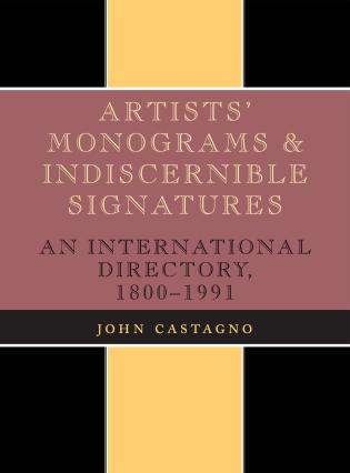 Cover image for the book Artists' Monograms and Indiscernible Signatures: An International Directory, 1800-1991