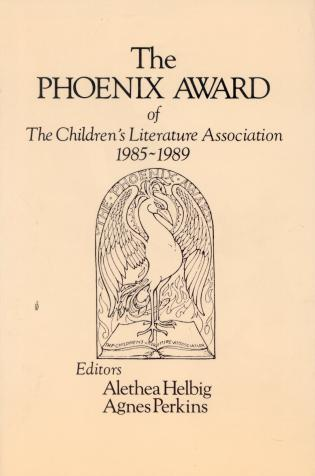 Cover image for the book The Phoenix Award of the Children's Literature Association, 1985-1989