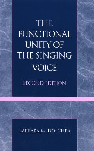 Cover image for the book The Functional Unity of the Singing Voice, Second Edition