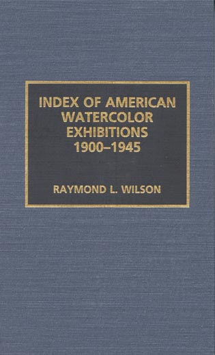 Cover image for the book Index of American Watercolor Exhibitions, 1900-1945