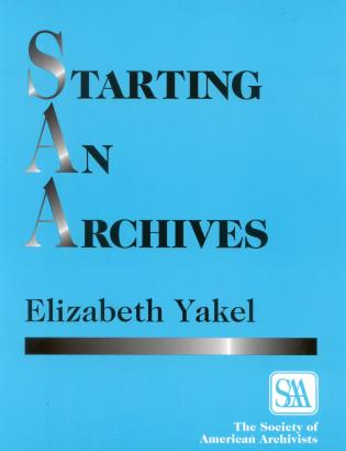 Cover image for the book Starting an Archives