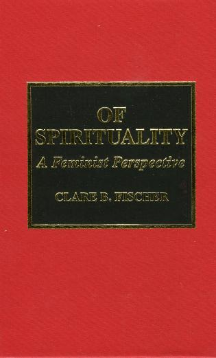 Cover image for the book Of Spirituality: A Feminist Perspective