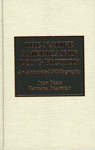 Cover image for the book The Native American in Long Fiction: An Annotated Bibliography