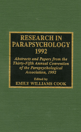 Cover image for the book Research in Parapsychology 1992: Abstracts and Papers from the Thirty-Fifth Annual Convention of the Parapsychological Association, 1992