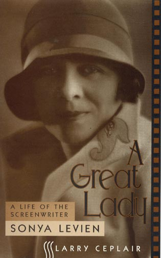 Cover image for the book A Great Lady: A Life of the Screenwriter Sonya Levien