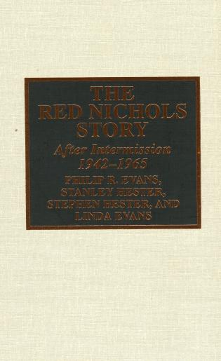 Cover image for the book The Red Nichols Story: After Intermission, 1942-1965
