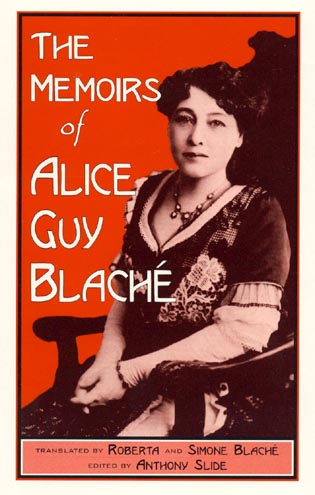 Cover image for the book The Memoirs of Alice Guy Blaché, 2nd Edition