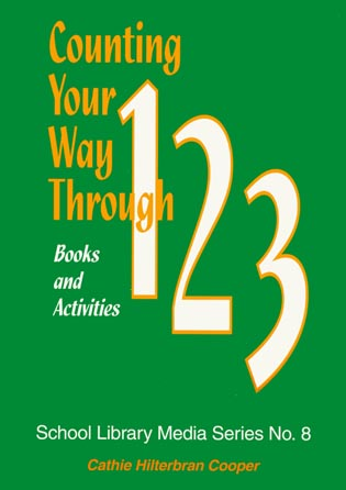 Cover image for the book Counting Your Way Through 1-2-3: Books and Activities