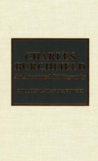 Cover image for the book Charles Burchfield: An Annotated Bibliography