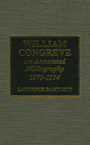 Cover image for the book William Congreve: An Annotated Bibliography, 1978-1994