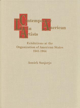 Cover image for the book Contemporary Latin American Artists: Exhibitions at the Organization of American States, 1941-1964