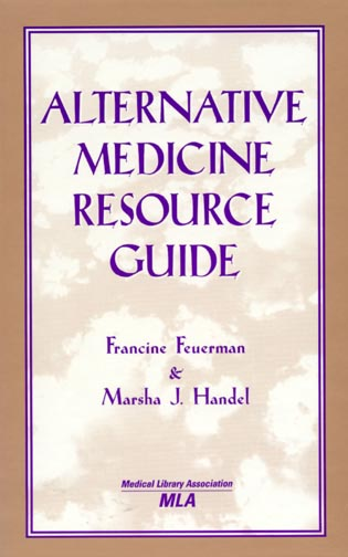 Cover image for the book Alternative Medicine Resource Guide