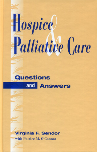 Cover image for the book Hospice and Palliative Care: Questions and Answers