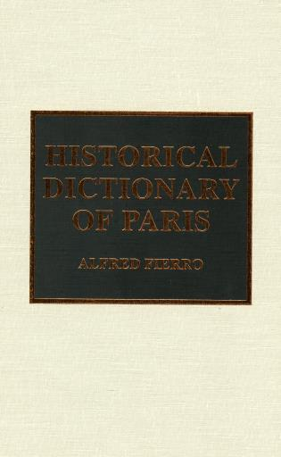 Cover image for the book Historical Dictionary of Paris