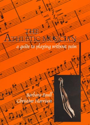 Cover image for the book The Athletic Musician: A Guide to Playing Without Pain