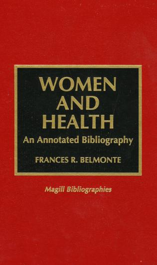 Cover image for the book Women and Health: An Annotated Bibliography