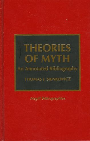 Cover image for the book Theories of Myth: An Annotated Bibliography