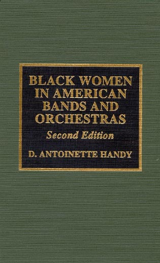 Cover image for the book Black Women in American Bands and Orchestras, 2nd Edition