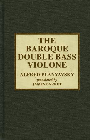 Cover image for the book The Baroque Double Bass Violone