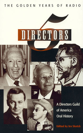 Cover image for the book Five Directors: The Golden Years of Radio