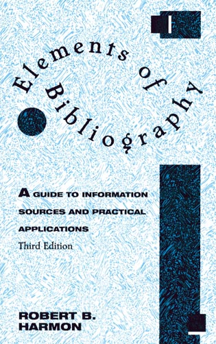 Cover image for the book Elements of Bibliography: A Guide to Information Sources and Practical Applications, Third Edition