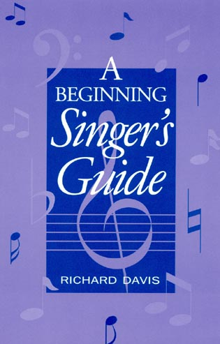Cover image for the book A Beginning Singer's Guide