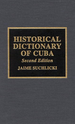 Cover image for the book Historical Dictionary of Cuba, Second Edition