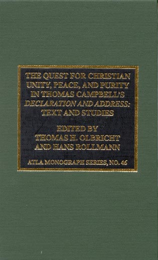 Cover image for the book The Quest for Christian Unity, Peace, and Purity in Thomas Campbell's Declaration and Address: Text and Studies