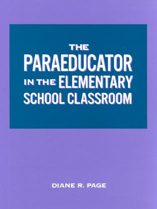 Cover image for the book The Paraeducator in the Elementary School Classroom: Workbook