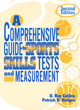 Cover image for the book A Comprehensive Guide to Sports Skills Tests and Measurement: 2nd Ed.