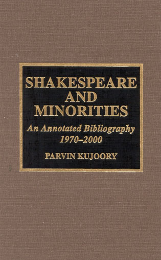 Cover image for the book Shakespeare and Minorities: An Annotated Bibliography, 1970-2000