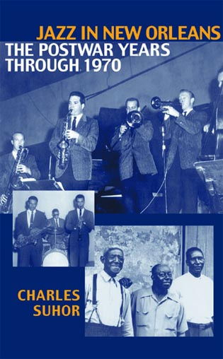 Cover image for the book Jazz in New Orleans: The Postwar Years Through 1970