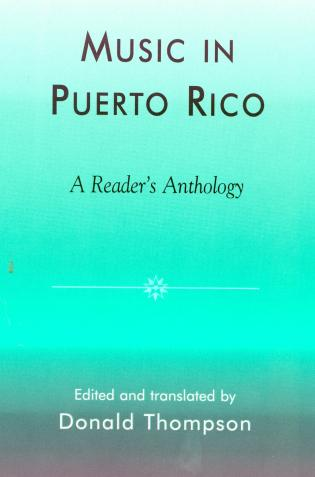 Cover image for the book Music in Puerto Rico: A Reader's Anthology