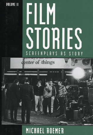 Cover image for the book Film Stories: Screenplays as Story, Volume 1 and 2