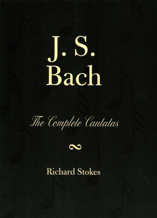 Cover image for the book J.S. Bach: The Complete Cantatas