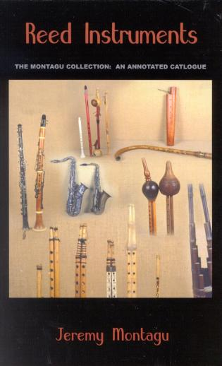 Cover image for the book Reed Instruments: The Montagu Collection: An Annotated Catalogue