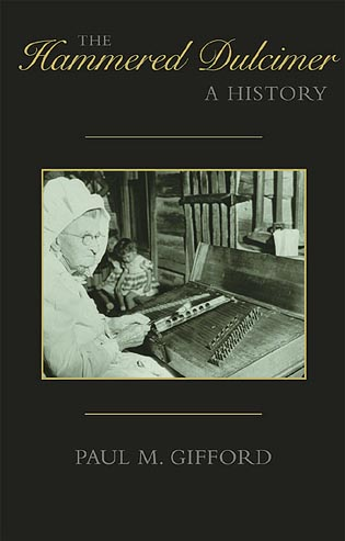 Cover image for the book The Hammered Dulcimer: A History